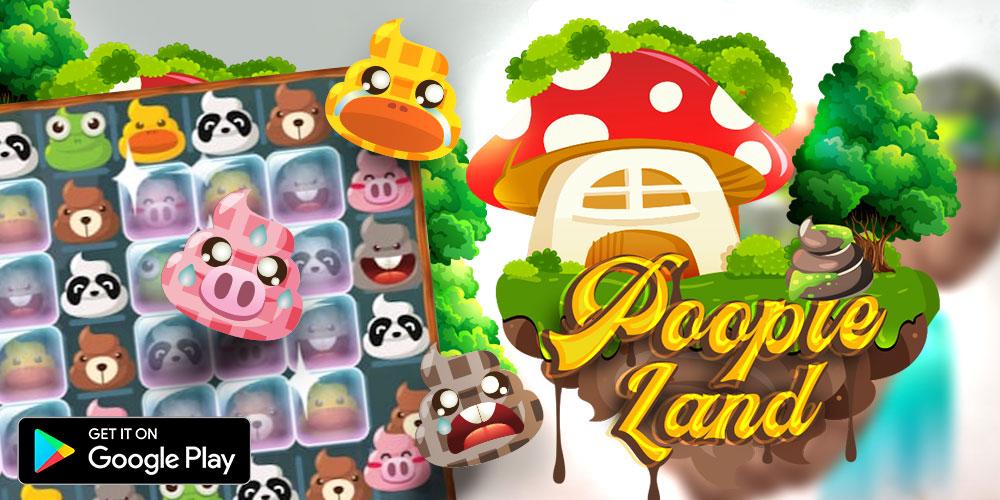 Poopie Land